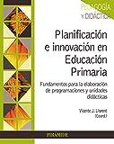 Planificación e innovación en Educación Primaria: Fundamentos para la elaboración de programaciones y unidades didácticas (Psicología)