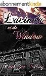 Lucinda at the Window (English Edition)