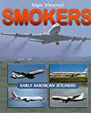 Smokers: Early American Jetliners