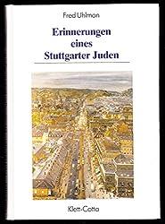 Erinnerungen eines Stuttgarter Juden (Veröffentlichungen des Archives der Stadt Stuttgart Bd. 56) (Livre en allemand)