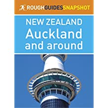 Auckland and around (Rough Guides Snapshot New Zealand) (Rough Guide to...)
