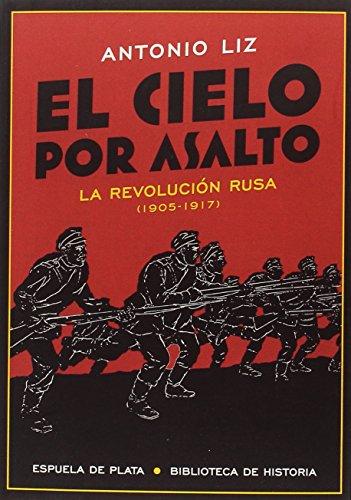 Descargar Libro El cielo por asalto (Biblioteca de Historia) de Antonio Liz