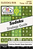 Sudoku Strategy Guide: Learn how to become an expert at Sudoku