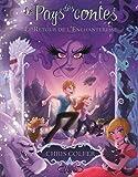 Le pays des contes T02 Le retour de l'Enchanteresse (2)