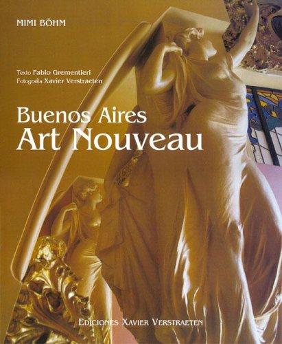 Descargar Libro Buenos Aires Art Nouveau de Mimi Bohm