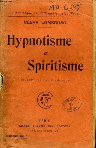 Hypnotisme et spiritisme. collection : bibliotheque de philosophie scientifique.