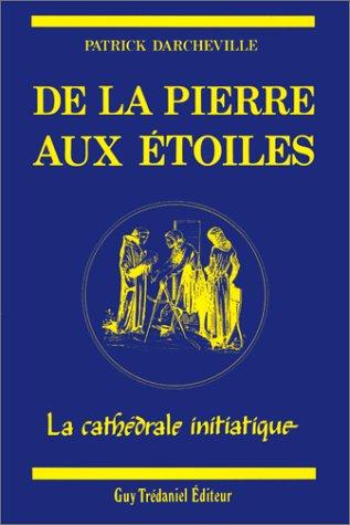 De la pierre aux étoiles : La Cathédra...