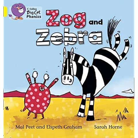 Collins Big Cat Phonics - ZOG AND ZEBRA: Band 03/Yellow by Elspeth Graham (3-Jan-2013) Paperback