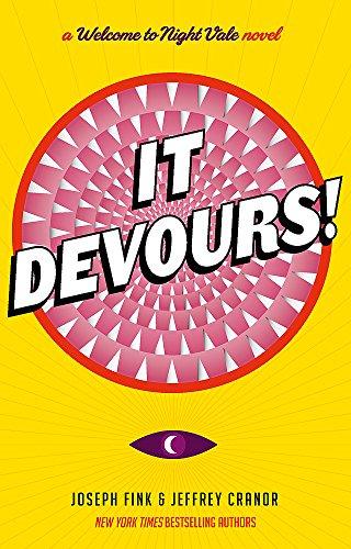 It Devours!: A Night Vale Novel (Der Desert King)