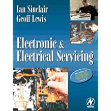 Electronic and Electrical Servicing: v. 1