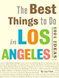 Best Things to Do in Los Angeles: 1001 - Best Reviews Guide