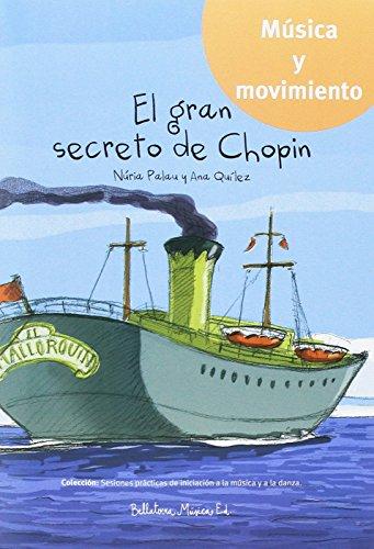 El gran secreto de Chopin (Música y movimiento)