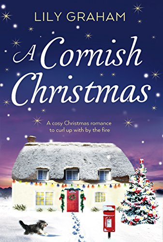 A Cornish Christmas: A cosy Christmas romance to curl up with by the fire (English Edition)