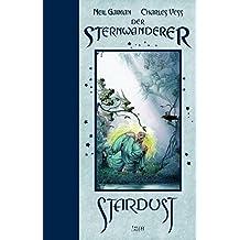 Stardust - Der Sternwanderer: Neue Edition