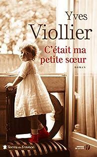 C'était ma petite soeur par Yves Viollier
