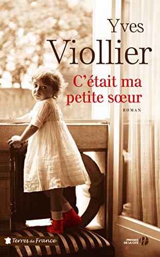 C'était ma petite soeur : roman