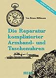 Die Reparatur komplizierter socken- und Taschenuhren