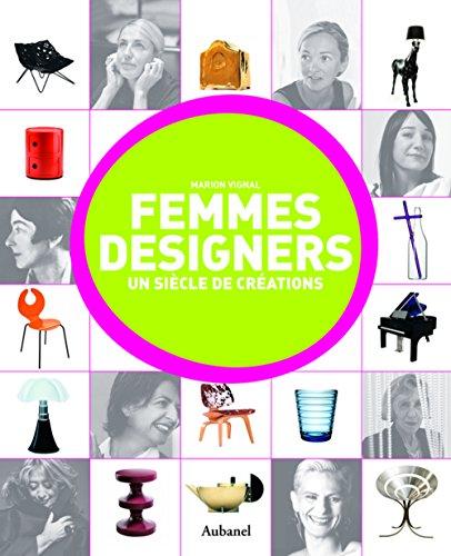 Femmes designers : Un siècle de créations