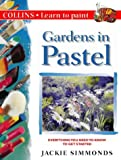 Collins Learn to Paint – Gardens in Pastel