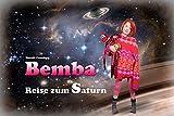 Bemba: Reise zum Saturn