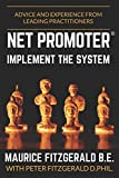 Net Promoter - Implement the System: Advice and experience from leading practitioners (Customer Strategy, Band 2)