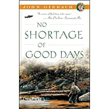 No Shortage of Good Days (John Gierach's Fly-fishing Library) (English Edition)