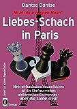 Nicht ohne meinen Mann: Liebes-Schach in Paris: Mein afrikanisches Hausmädchen ist die Ehefrau meines afrikanischen Ehemannes - aber die Liebe siegt