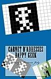 Telecharger Livres Carnet d adresses Happy Geek Adresse Telephone E mail Anniversaire Site Web Log in Mot de passe Geek 9 (PDF,EPUB,MOBI) gratuits en Francaise