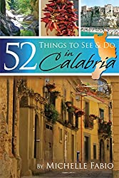 52 Things to See & Do in Calabria (Locals Know Italy Travel Guides Book 1) (English Edition)