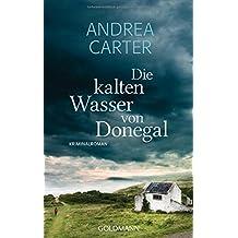 Die kalten Wasser von Donegal: Kriminalroman