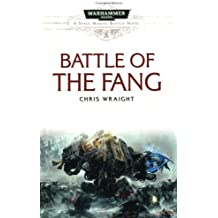 Battle of the Fang (Space Marine Battles) by Chris Wraight (9-Jun-2011) Paperback