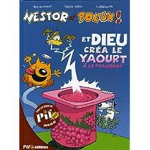 Nestor et Polux !, Tome 1 : Et Dieu créa le yaourt à la framboise