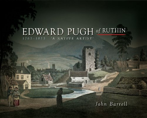 Edward Pugh of Ruthin 1763-1813: A Native Artist (Wales and the French Revolutio)