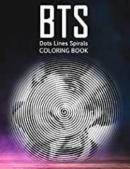 BTS dots lines spirals coloring book: outside the lines coloring book, New kind of stress relief coloring book
