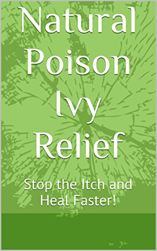 natural-poison-ivy-relief-stop-the-itch-and-heal-faster