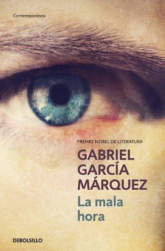 La Mala Hora by Garcia Marquez, Gabriel (1999) Paperback