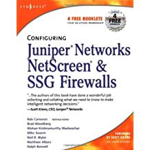 Configuring Juniper Networks NetScreen and SSG Firewalls by Rob Cameron (2007-02-08)