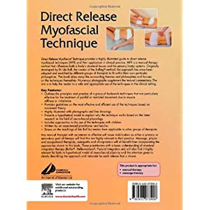 Direct Release Myofascial Technique: An Illustrated Guide for Practitioners, 1e