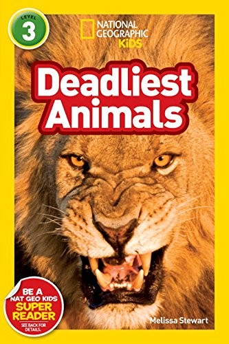 National Geographic Readers: Deadliest Animals (National Geographic Readers: Level 3)