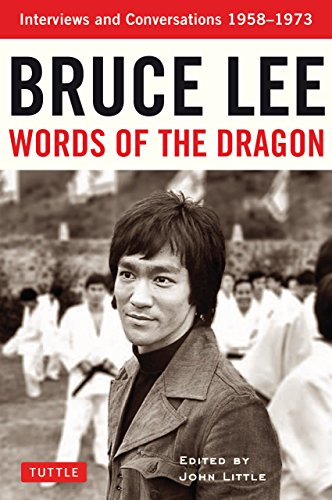 Words of the Dragon: Interviews, 1958-1973 (Bruce Lee Library) (English Edition) (Dragon Kung Fu Training)