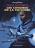 Les Cendres de la victoire: Honor Harrington, T9