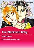 THE BLACKMAIL BABY (Harlequin comics)