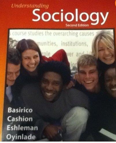 Understanding Sociology Second Edition by Cashion, Eshleman, Oyinlade Basirico (2007-01-01)