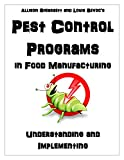 Pest Control Programs in Food Manufacturing: Understanding and Implementing