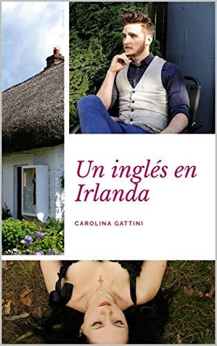 Un inglés en Irlanda.