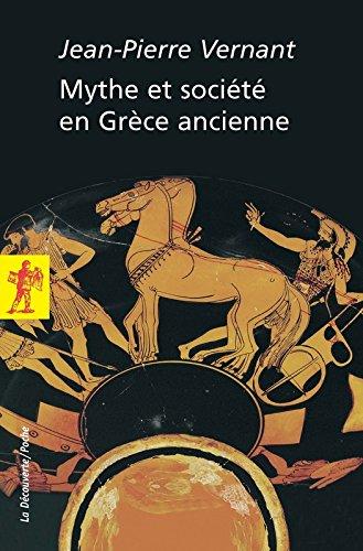 Mythe et société en Grèce ancienne par Collectif