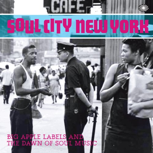 Soul City New York: Big Apple ...