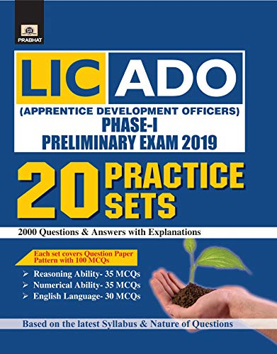 LIC-ADO (APPRENTICE DEVELOPMENT OFFICERS) PHASE-I PRELIMINARY EXAM 2019 20 PRACTICE SETS