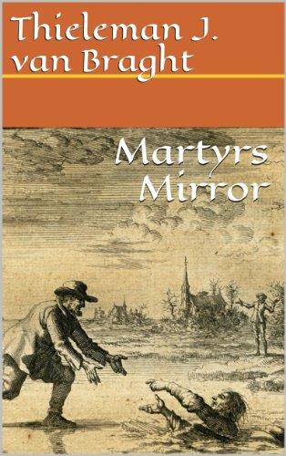 Resultado de imagen de Martyr's Mirror van Braght