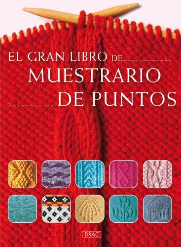 EL GRAN LIBRO MUESTRARIO DE GANCHILLO